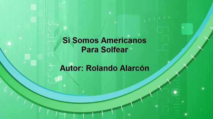 Si Somos Americanos (Rolando Alarcón)