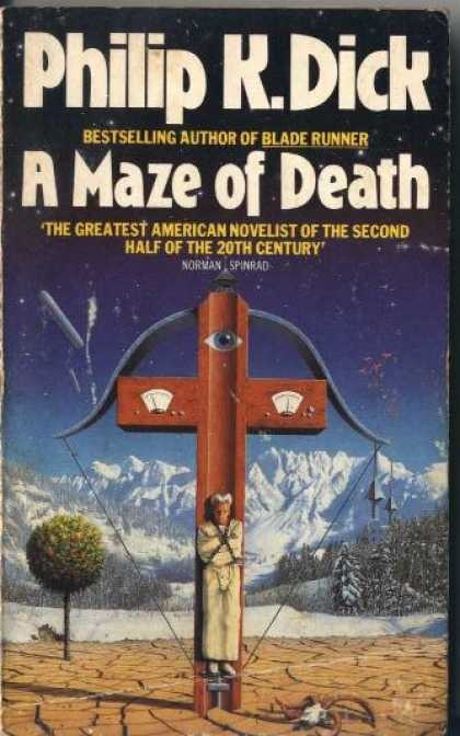 A Maze of Death by Philip K. Dick - one of the best books i've ever read