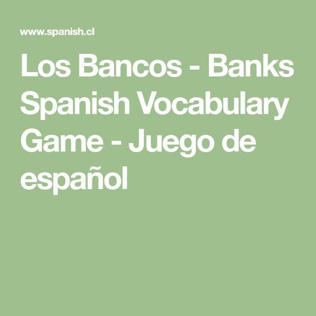 Los Bancos - Banks Spanish Vocabulary Game - Juego de español