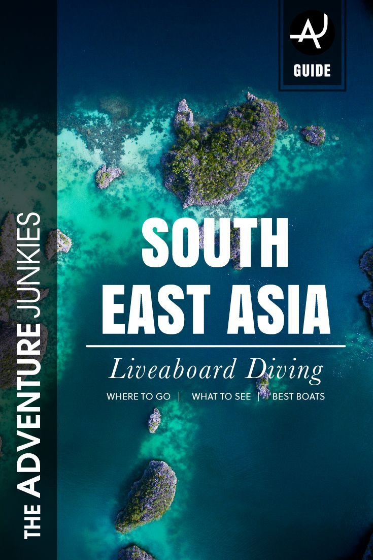 Diving Liveaboard Guide to South East Asia - Best Scuba Diving Destinations - Diving Bucket List - Adventure Vacations - Beautiful Locations and Places to Dive