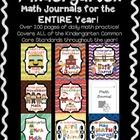 This includes ALL of my monthly journals for the entire school year (August-May).  All of the Kindergarten CCSS are covered throughout the year.  E...