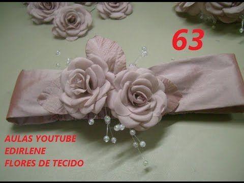 AULA 62: TIARA DE DAMA COM FLORES DE TECIDO - YouTube