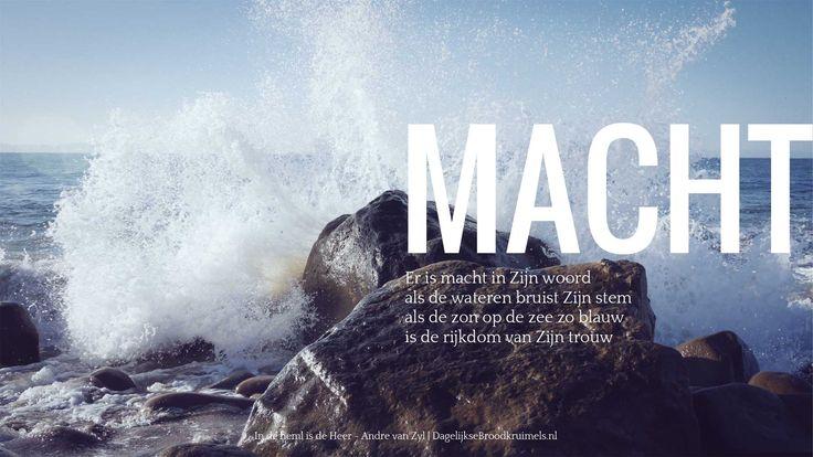 Er is macht in Zijn woord, als de wateren bruist Zijn stem, als de zon op de zee zo blauw, is de rijkdom van Zijn trouw. In de hemel is de Heer – Andre van Zyl  #Heer, #Hemel  http://www.dagelijksebroodkruimels.nl/in-de-hemel-is-de-heer-andre-van-zyl/