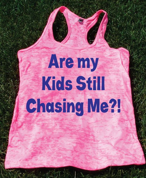 Funny Tanks For Womens Gym Top Are My Kids Still Chasing Me exercise tank Gym clothes gym shirt Running tank Plus size workout tank