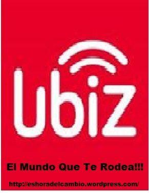 ¡Prueba Ubiz! Descarga y conoce la nueva app que te trae BizBiz.mobi http://www.bizbiz.mobi/eshoradelcambio http://eshoradelcambio.wordpress.com/