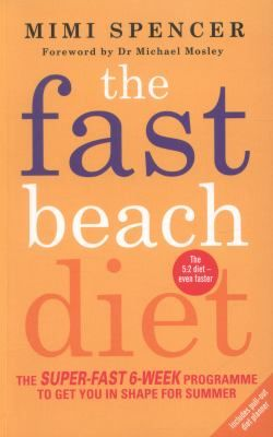 It's FAST! Get ready to hit the beach-in just 6 weeks! Based on the original, bestselling Fast Diet, this modified approach will take you off cruise control and give your 5:2 lifestyle a summer-time turbo boost. The Fast Beach Diet includes a clear six-week plan to encourage fat loss of up to a kilogram per week along with new tips and tricks to get you through your fast days with plateau-busting ideas and a brilliant new HIT exercise programme to maximise your fitness and fat loss-in just…