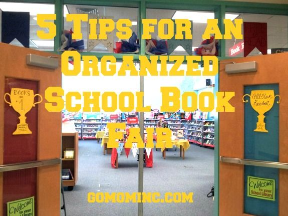Our @Scholastic Book Fair is here!  One of my all time favorite events as a volunteer, it's a great week of community building that parents tend to love as much as the kids =)   5 Tips for an Organized School Book Fair | gomominc.com