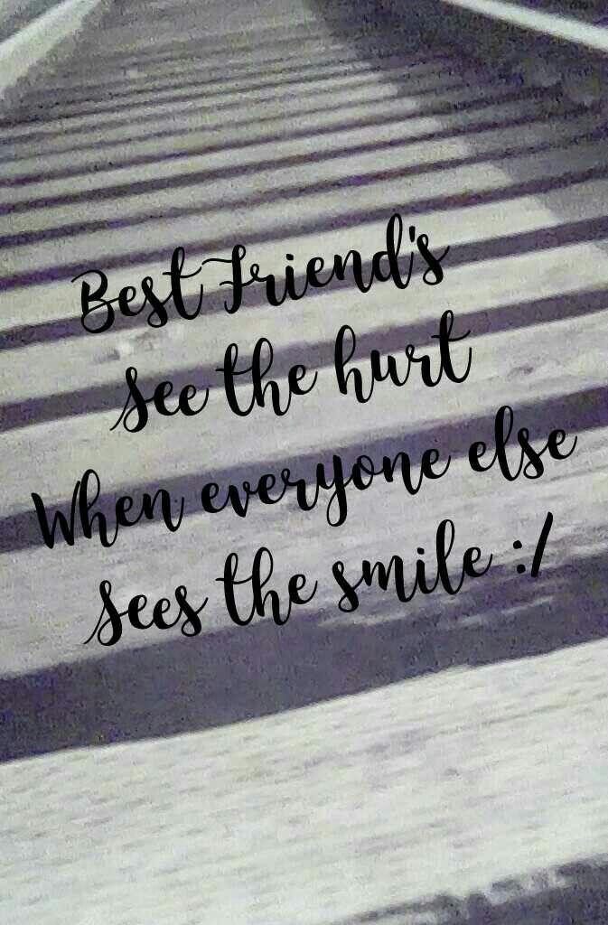 Best friend hurting