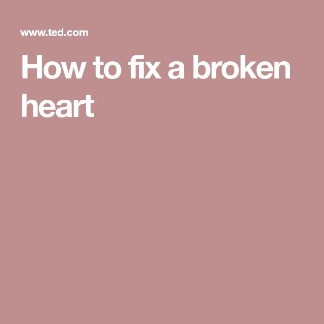 The 25+ best Fixing a broken heart ideas on Pinterest | Break up ...