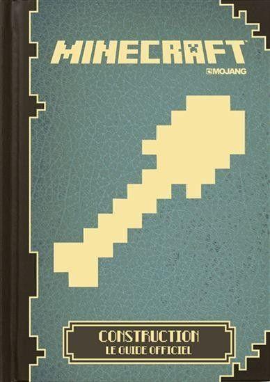 Minecraft- Le guide officiel de construction