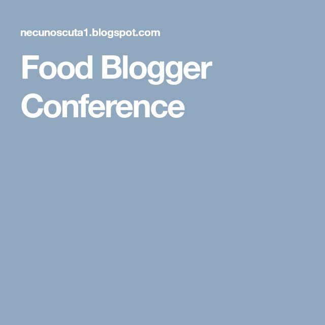 Food Blogger Conference