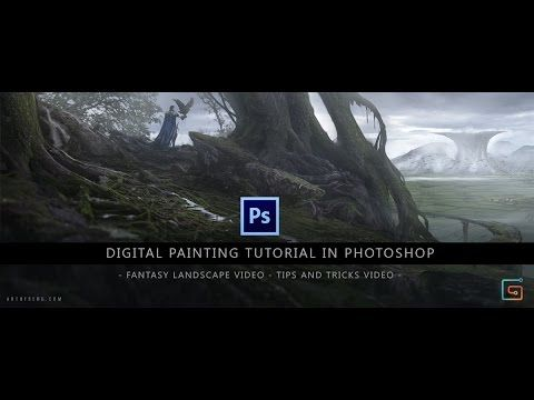 Digital Painting Tutorial in Photoshop - Fantasy landscape and Tips and ...