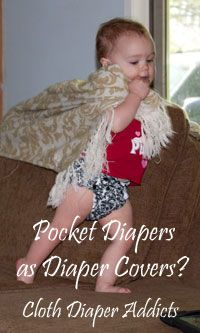 Pocket Diapers as Diaper Covers? (Diaper Advice) Cloth Diaper Addicts @Ashley Pfeil Diapers @Thirsties Baby @Pamela Spell-Mata Diapers #clothdiapers