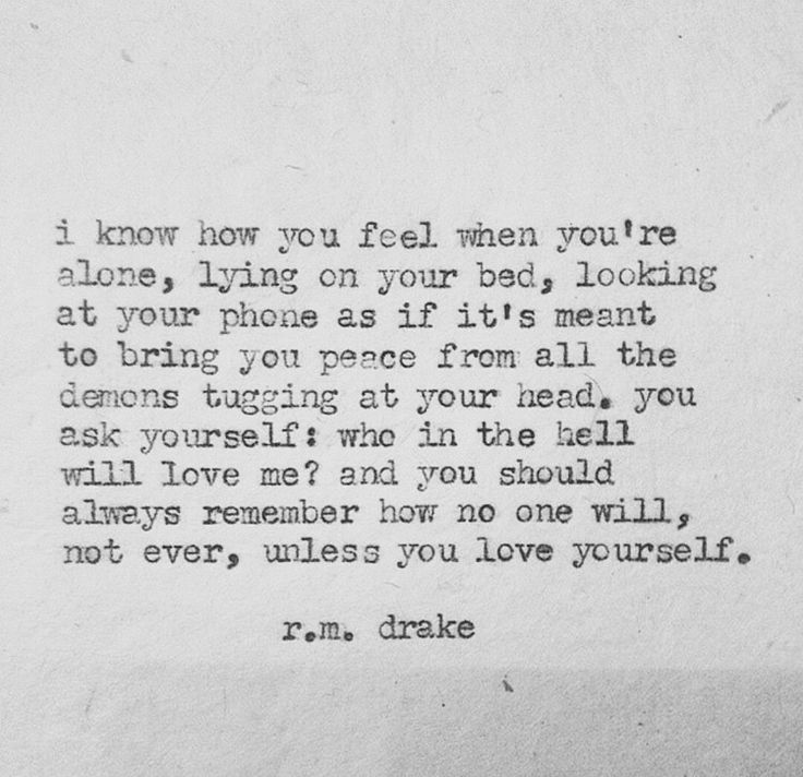 no one will love you until you love yourself | r.m. drake