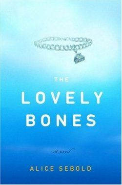 The Lovely Bones by Alice Sebold.....this book makes me angry because of the ending!!