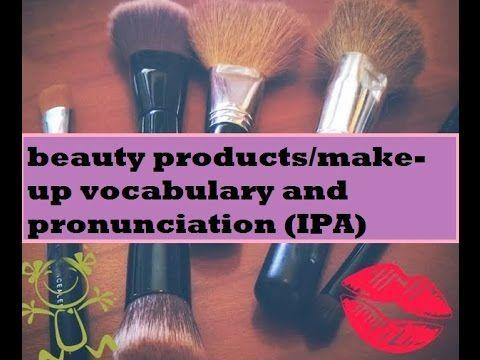 Make-up Vocabulary & Pronunciation | Ladies Learn English ♥