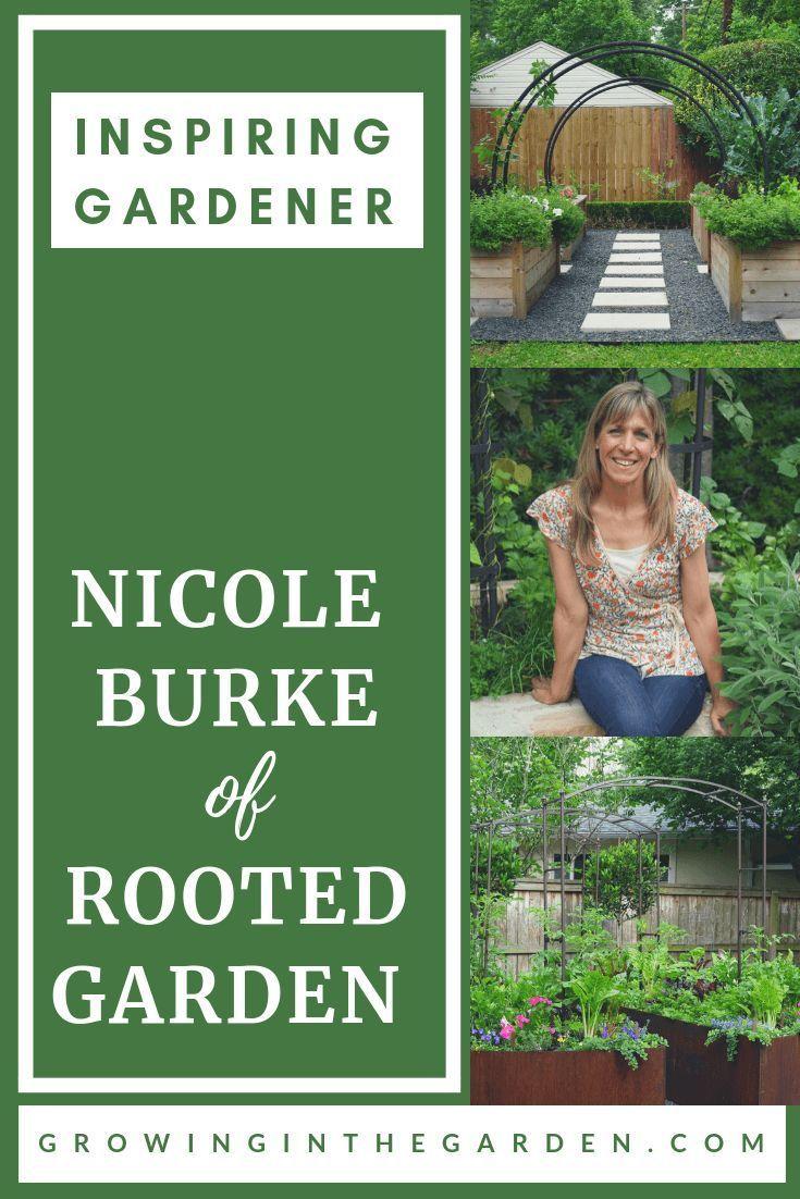 Jardinier inspirant: Nicole Burke de Jardin enraciné – #Bacafleurspourl'ete #Ha…