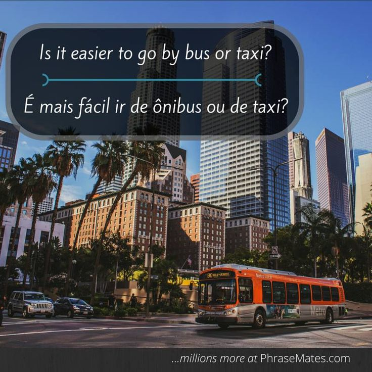 Find the best way to reach your destination, is it by bus or taxi? Remember this phrase and get some advice!