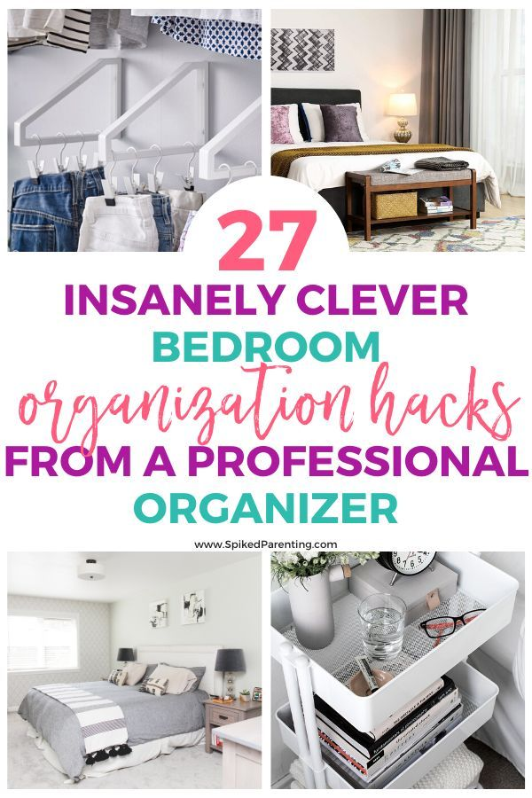 27 Bedroom Organization Ideas To Kickstart Your Spring Cleaning Spikedparenting Organization Bedroom Small Bedroom Organization Small Room Organization