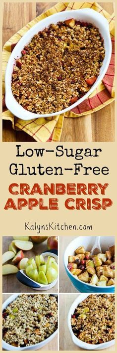 Low-Sugar and Gluten-Free Cranberry Apple Crisp is a healthy treat that's delicious enough for a holiday meal!  [found on http://KalynsKitchen.com]