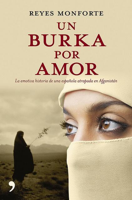 Un burka por amor / reyes monforte