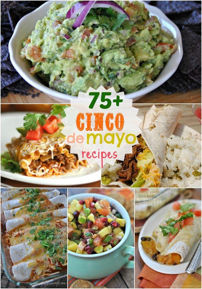 75+ Cinco de Mayo Recipes - Shugary Sweets: Delicious Cinco, Recipe Ideas Dinn, Mexicans Food, 75 Cinco De Mayo Jpg 700 1 000, Mayo Recipe, Shugari Sweet, Sweet Cincodemayo, Lasagna Rolls, Cincodemayo Appetizers