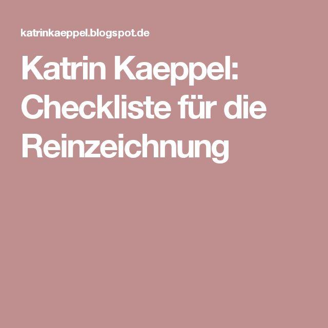 Katrin Kaeppel: Checkliste für die Reinzeichnung