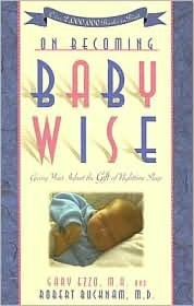 On Becoming BabywiseBaby Wise, First Baby, Book Worth, New Parents, Parents Book, Night Time, Baby Book, New Mom, Life Savers