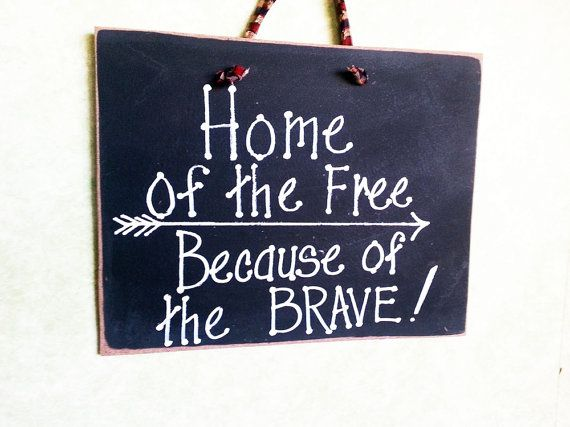 Home of free sign because of the brave Military Army by kpdreams