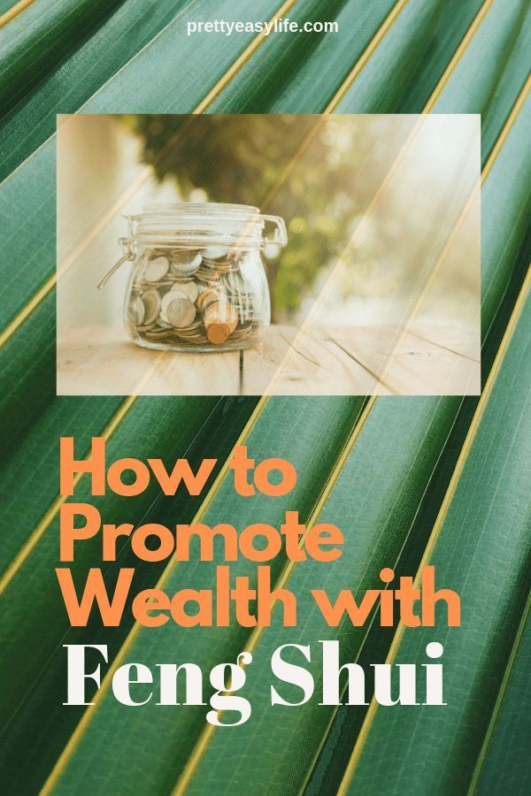 How to attract wealth with Fen Shui – easy and simple steps