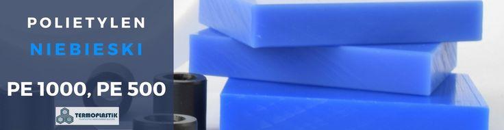 Polietylen niebieski PŁYTY -  PE 1000, PE 500, PE-UHMW, PE HMW - TECAFINE TIVAR blue