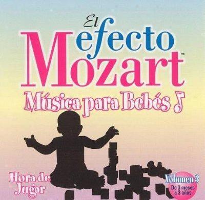Don Campbell - El Efecto Mozart: Musica Para Bebes Vol 3