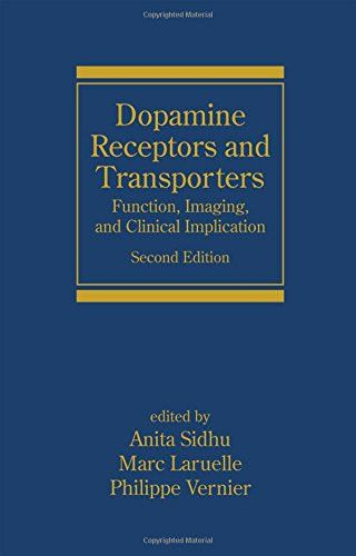 Dopamine Receptors and Transporters: Function, Imaging and Clinical Implication, Second Edition (Neu