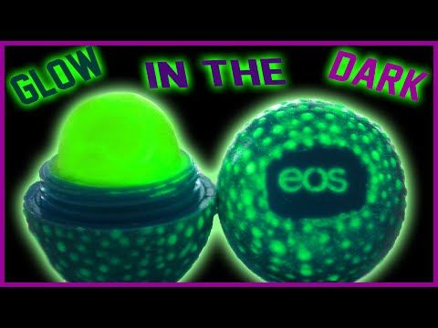 DIY Glow In The Dark EOS Lip Balm! | Easy & Non-Toxic! | Perfect For Parties! - YouTube
