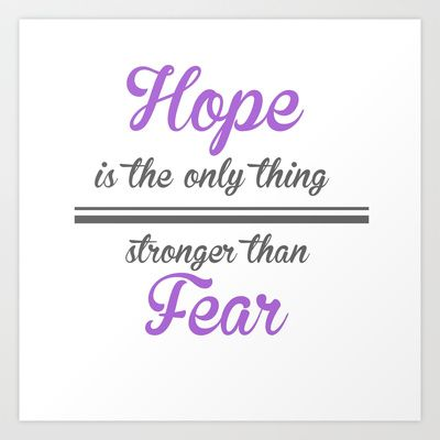 Hope is the only thing stronger than fear - The Hunger Games Art Print by vicotera - $16.00