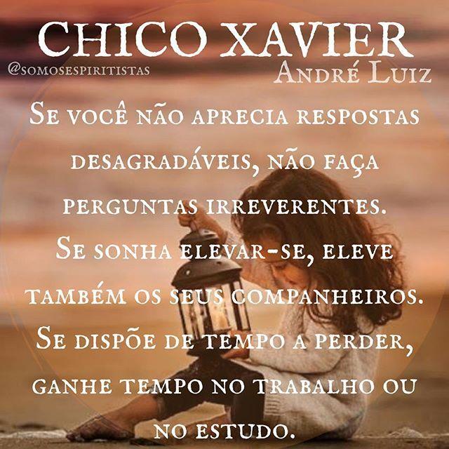 Chico Xavier Com Imagens Frases Espiritas Pensamentos