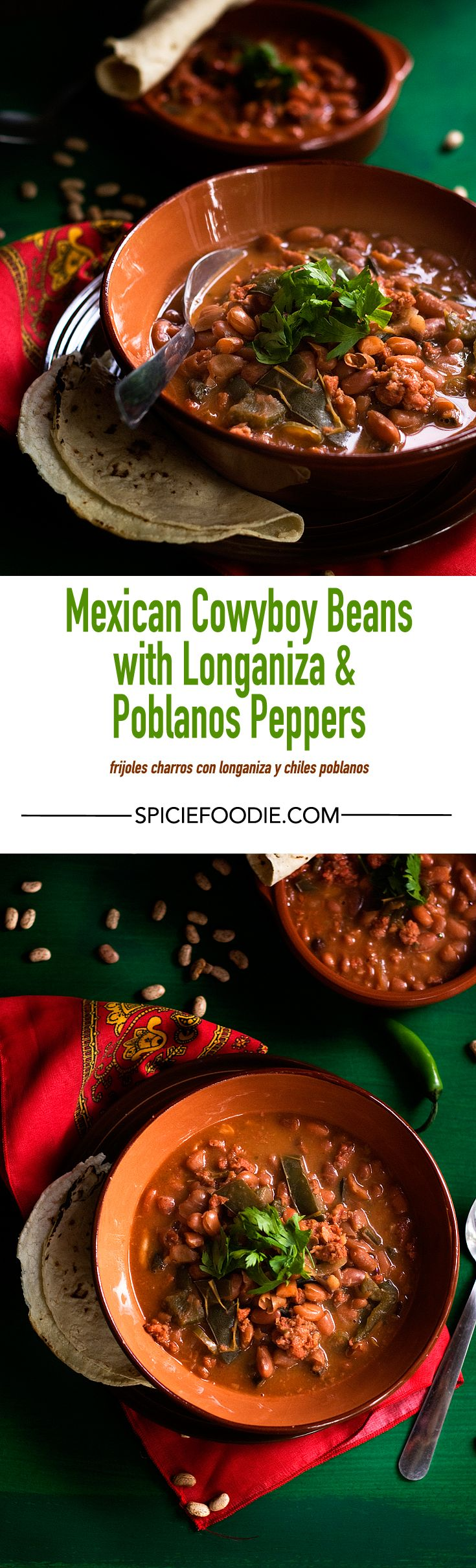 Mexican Cowboy Beans with Longaniza and poblano peppers