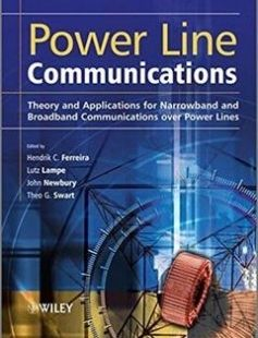 Power Line Communications: Theory and Applications for Narrowband and Broadband Communications over Power Lines 1st Edition free download by Hendrik C. Ferreira Lutz Lampe John Newbury ISBN: 9780470740309 with BooksBob. Fast and free eBooks download.  The post Power Line Communications: Theory and Applications for Narrowband and Broadband Communications over Power Lines 1st Edition Free Download appeared first on Booksbob.com.