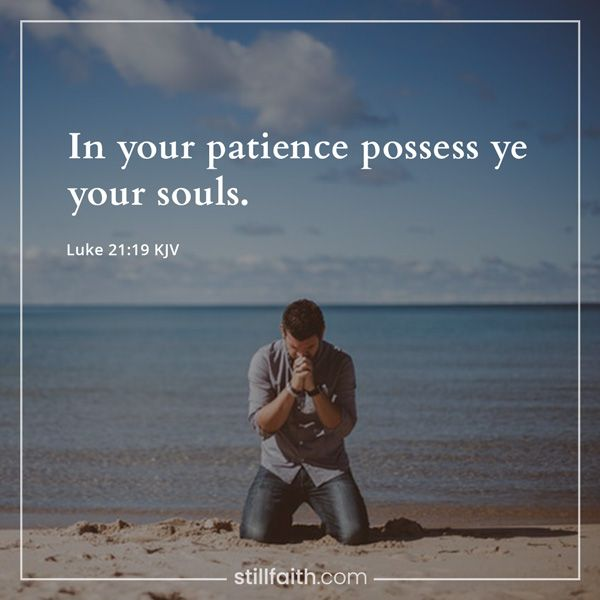 Pin On Patience Bible Verses