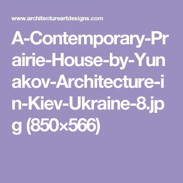 A-Contemporary-Prairie-House-by-Yunakov-Architecture-in-Kiev-Ukraine-8.jpg (850×566)