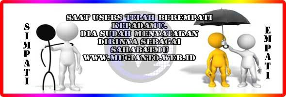 http://www.mugianto.web.id/2016/05/manusia-berinteraksi-menggunakan-search-mesin-telusur.html  Saat Users telah berempati