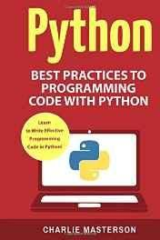 Python: Best Practices to Programming Code with Python Paperback ? Import 6 Jan 2017