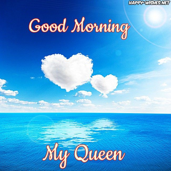 Good Morning My Queen With Sea Background Good Morning Wishes Good Morning Wishes Images
