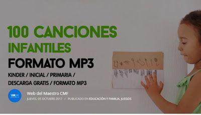RECURSOS EDUCATIVOS: 100 CANCIONES INFANTILES EN FORMATO MP3