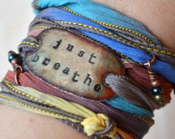 Silk wrap bracelet- JUST BREATHE- Boho Silk Wrap Bracelet- yoga wrap- ribbon bracelet- shabby chic