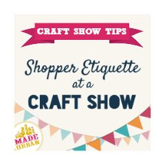 This is a guide for Craft Show Vendors. We also have an article on Craft Show Etiquette for Shoppers :)I remember how nervous I was at my first craft show. I had no idea what to expect and felt like a total outsider. There are usually unwritten rul...