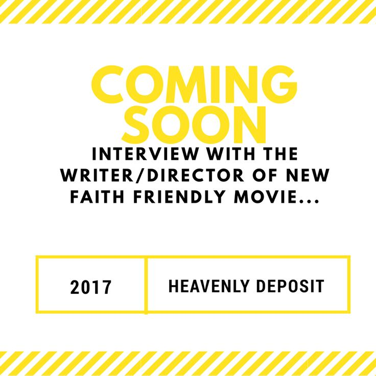 Coming soon an exclusive UK interview with the writer/director of new faith friendly film Heavenly Deposit.