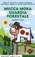 Mucca Moka guardia forestale / Agostino Traini