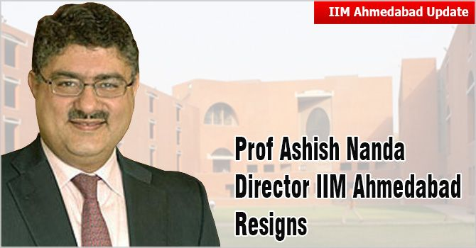 Prof Ashish Nanda Direcror, IIM Ahmedabad has decided not to continue after September 1 and has cited distance from family a key reason for his resignation