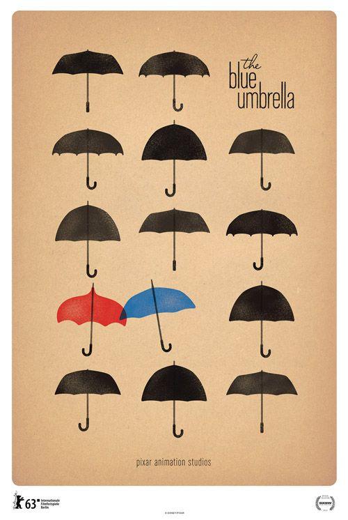 The Blue UmbrellaGraphics Design, Pixar Shorts, Shorts Film, Film Posters, Disney, Monster University, Monsters Universe, Theblueumbrella, The Blue Umbrellas